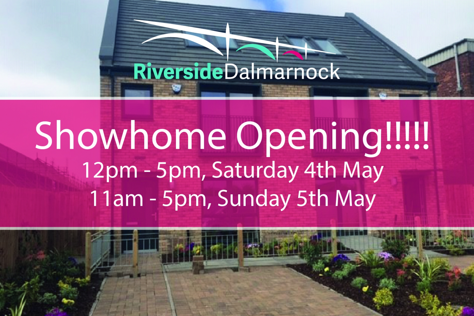 Showhome Launch - Saturday 4th May